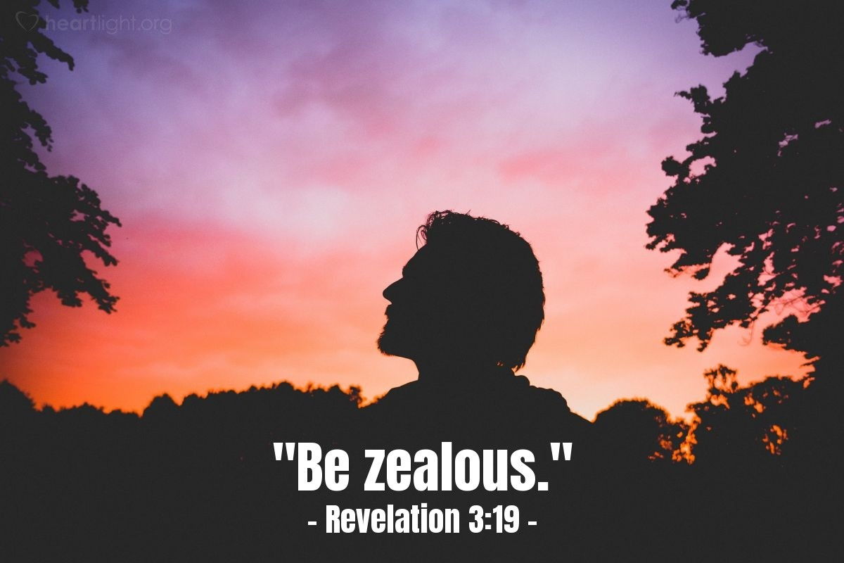 "Illustration of Revelation 3:19 — ""Be zealous."""