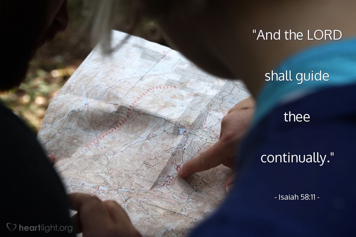 "Illustration of Isaiah 58:11 — ""And the LORD shall guide thee continually."""