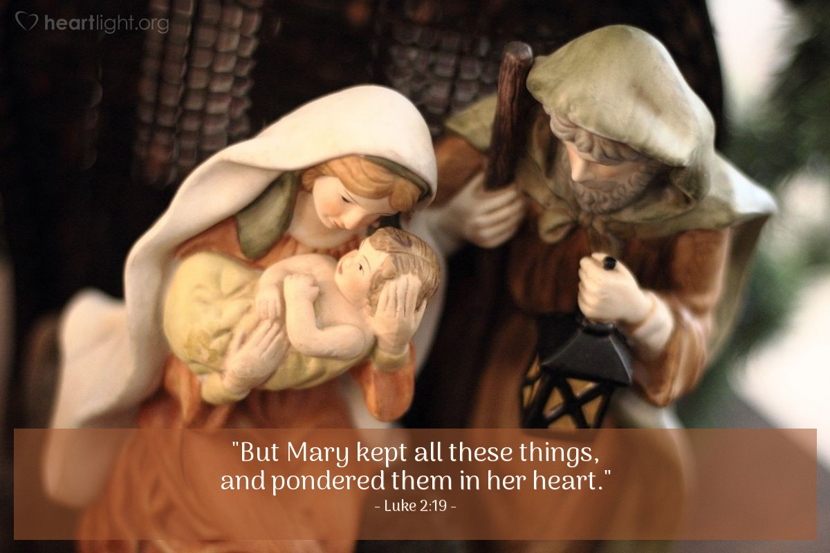 "Illustration of Luke 2:19 — ""But Mary kept all these things, and pondered them in her heart."""