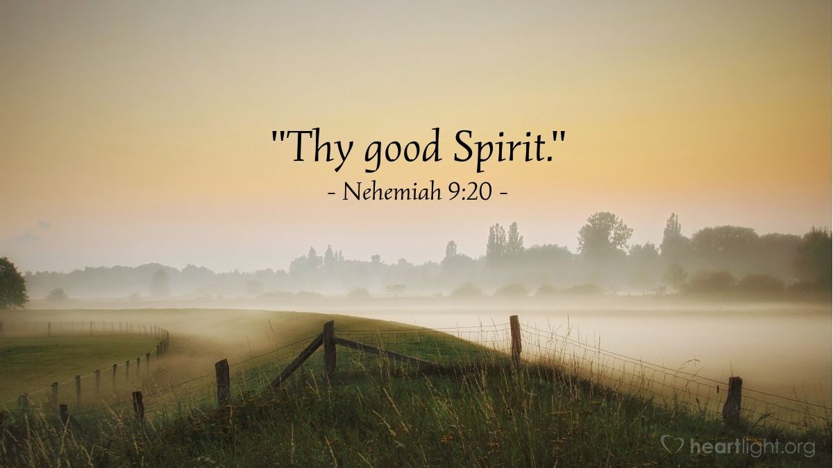 "Illustration of Nehemiah 9:20 — ""Thy good Spirit."""