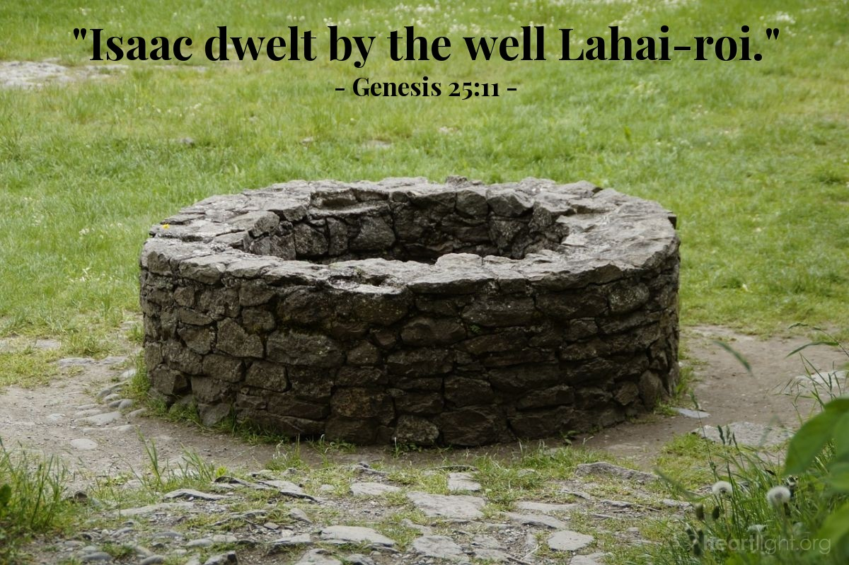 "Illustration of Genesis 25:11 — ""Isaac dwelt by the well Lahai-roi."""