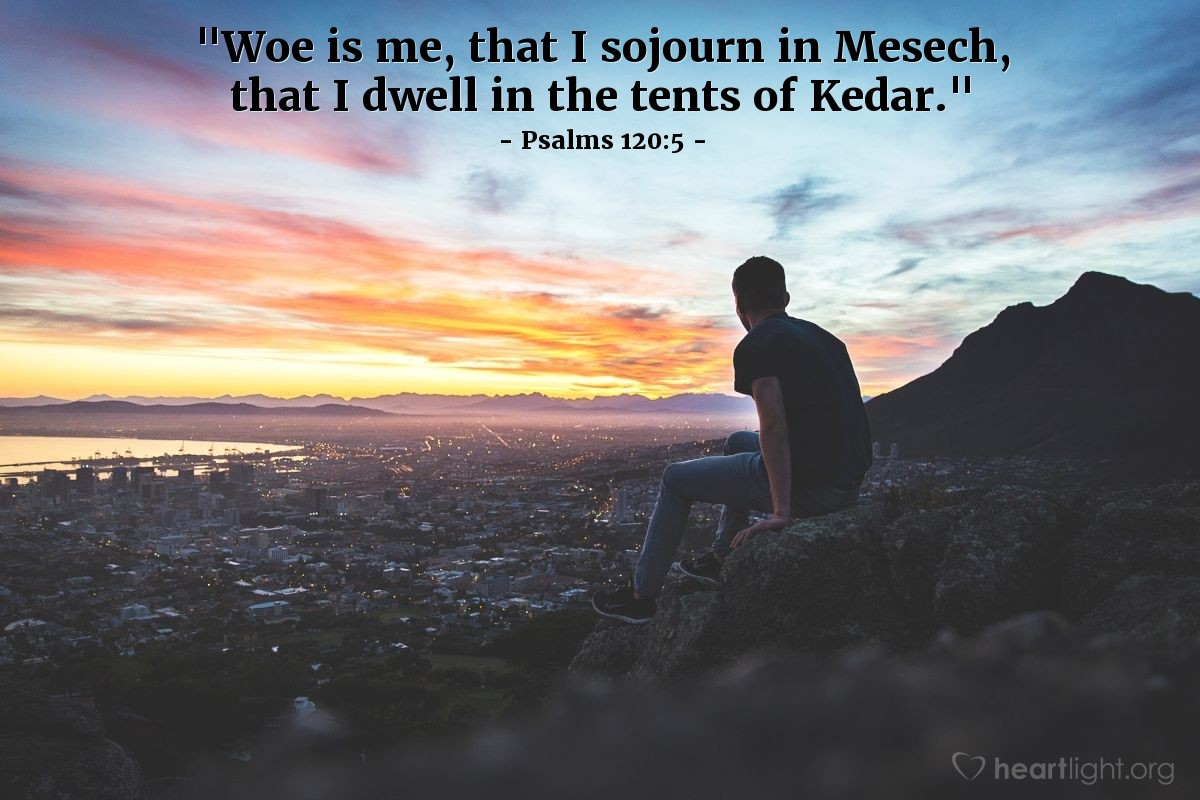 "Illustration of Psalms 120:5 — ""Woe is me, that I sojourn in Mesech, that I dwell in the tents of Kedar."""