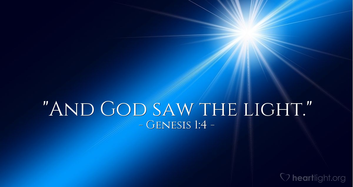 "Illustration of Genesis 1:4 — ""And God saw the light."""
