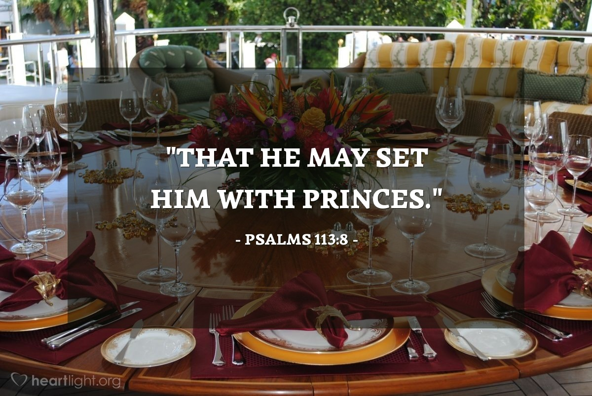 "Illustration of Psalms 113:8 — ""That he may set him with princes."""