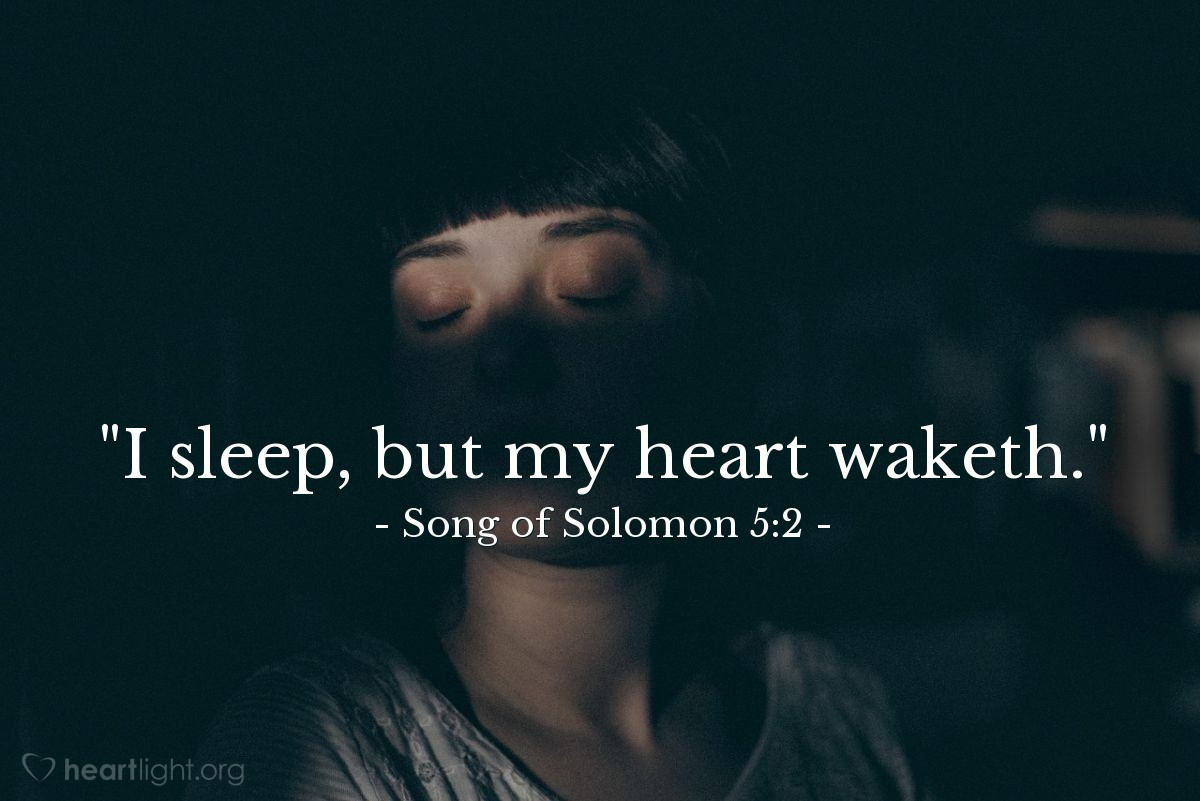 "Illustration of Song of Solomon 5:2 — ""I sleep, but my heart waketh."""