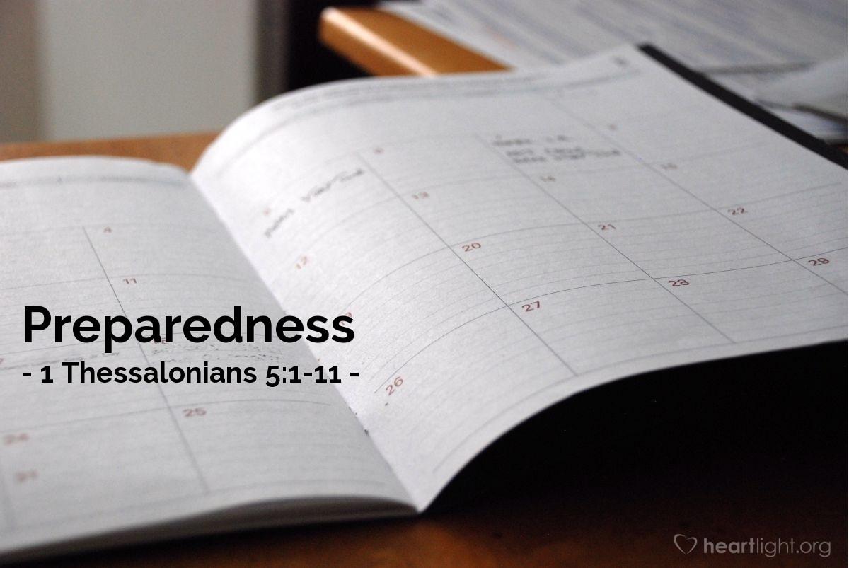 Preparedness — 1 Thessalonians 5:1-11