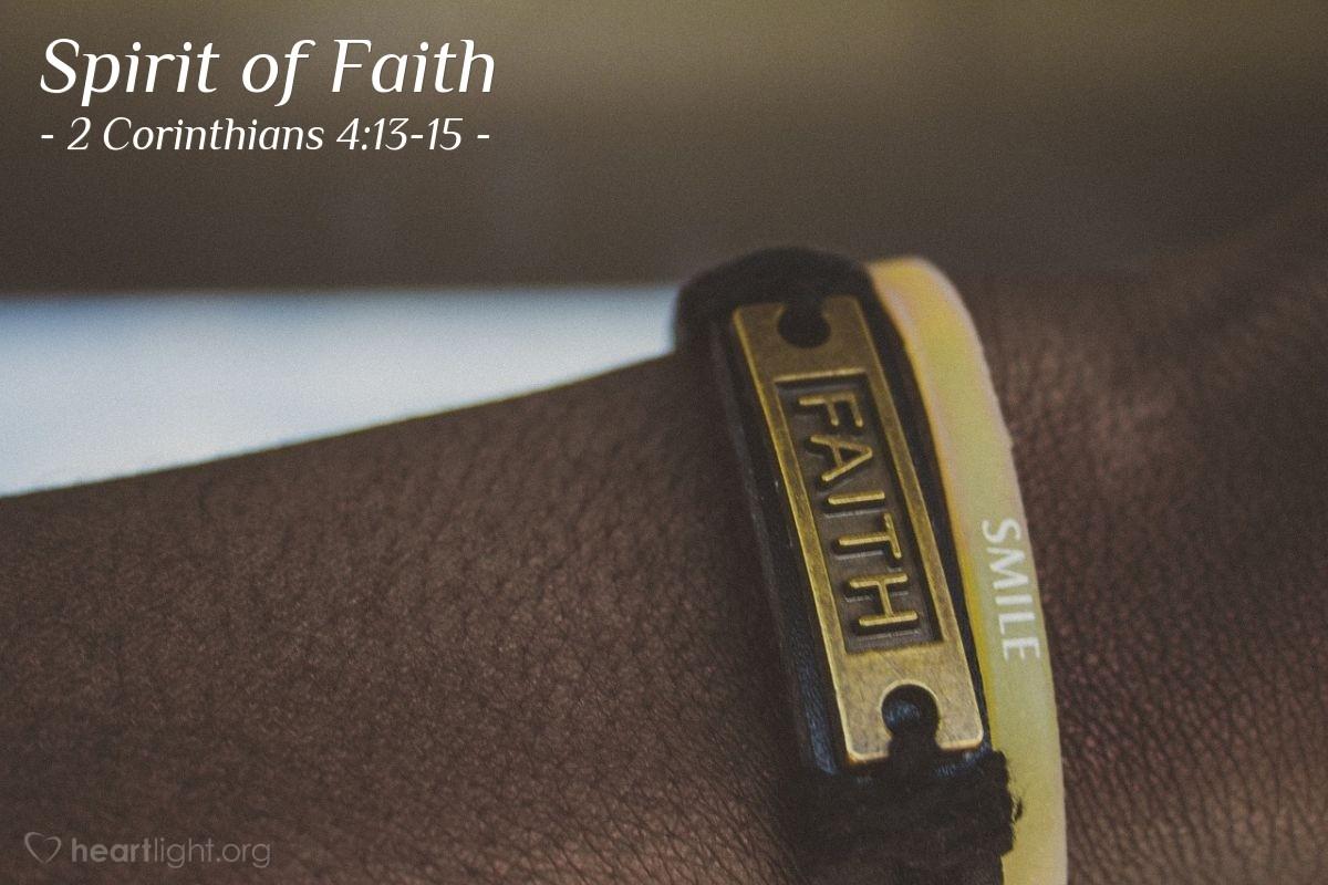 Spirit of Faith — 2 Corinthians 4:13-15