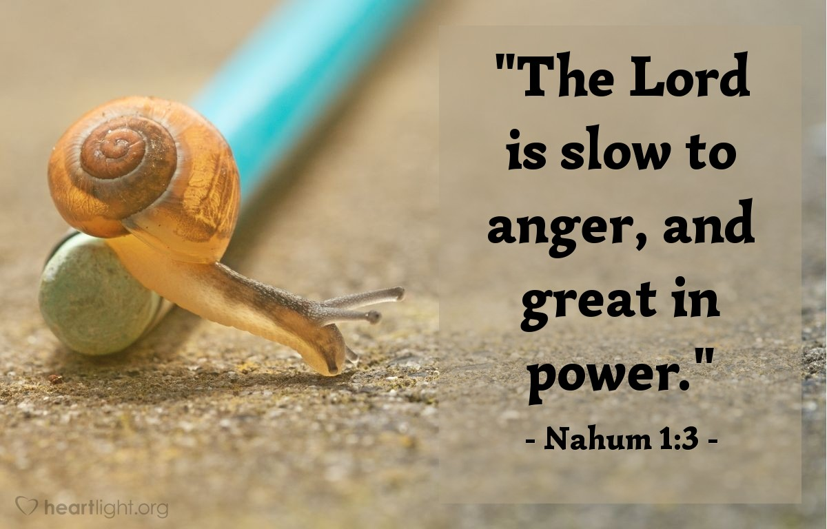 "Illustration of Nahum 1:3 — ""The Lord is slow to anger, and great in power."""