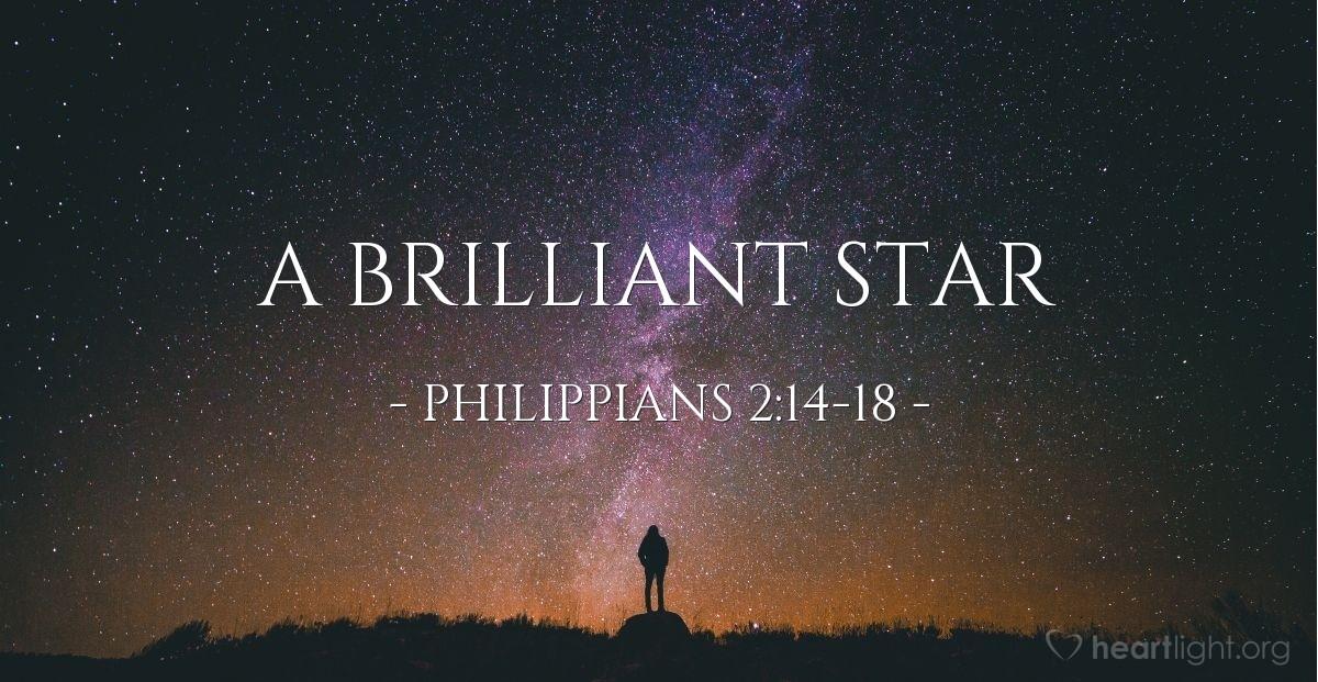 A Brilliant Star — Philippians 2:14-18