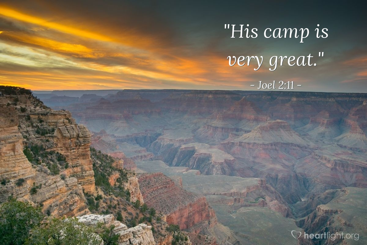 "Illustration of Joel 2:11 — ""His camp is very great."""