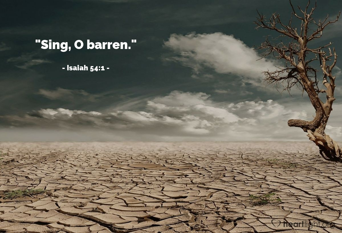 "Illustration of Isaiah 54:1 — ""Sing, O barren."""