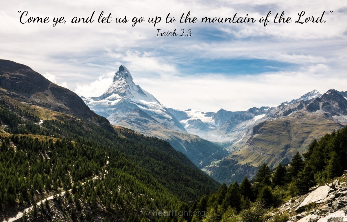 "Illustration of Isaiah 2:3 — ""Come ye, and let us go up to the mountain of the Lord."""