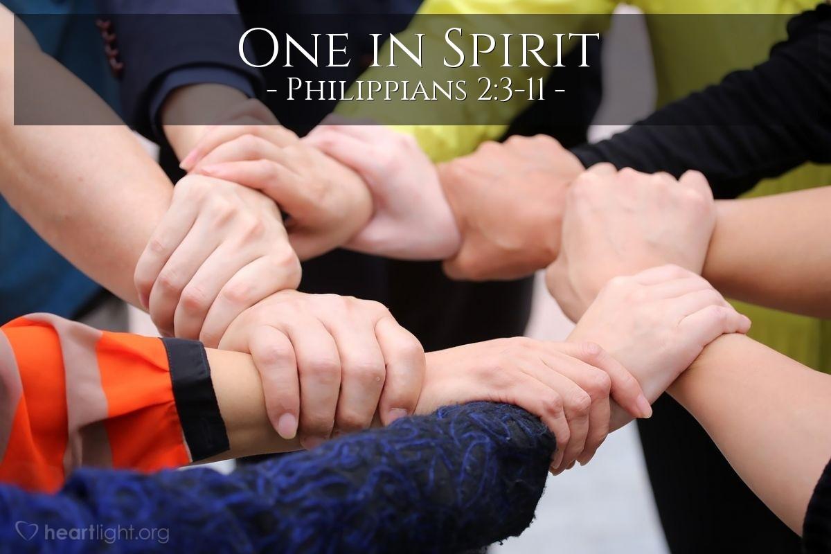 One in Spirit — Philippians 2:3-11