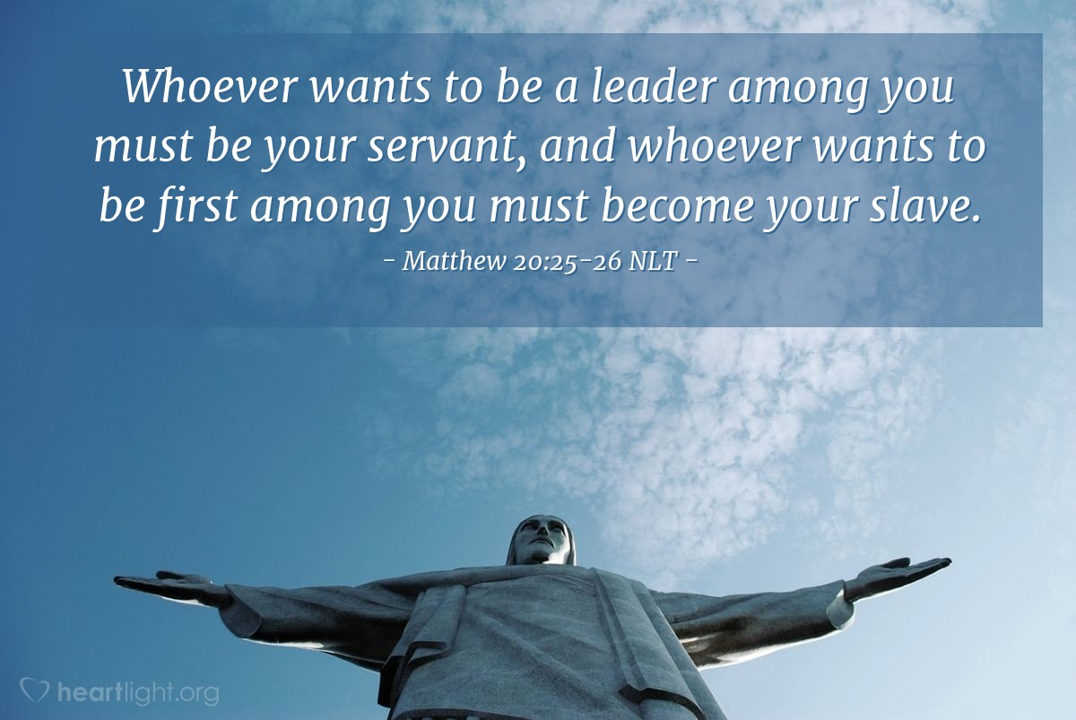 "Illustration of Matthew 20:25-26 NLT — ""You know that the rulers of the non-Jewish people love to show their power over the people."""