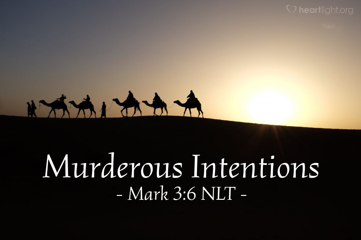 Illustration of Mark 3:6 NLT — Then the Pharisees left and made plans with the Herodians about a way to kill Jesus.