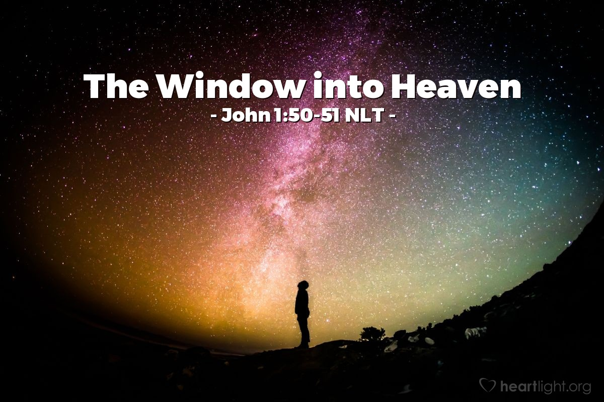 """Illustration of John 1:50-51 — """"I told you that I saw you under the fig tree. That is why you believe in me. But you will see much greater things than that!"""""""