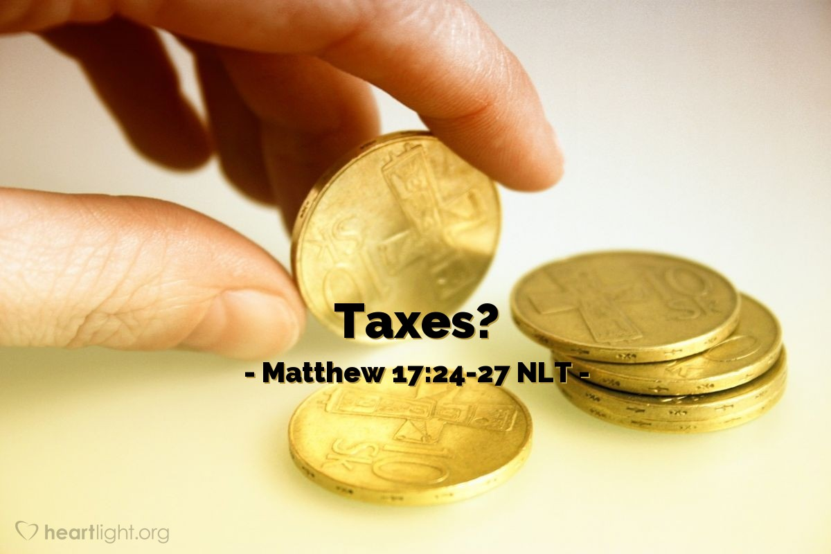 "Illustration of Matthew 17:24-27 NLT — ""Does your teacher pay the two-drachma tax?"""