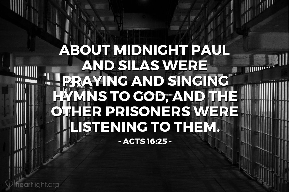 Illustration of Acts 16:25 — About midnight Paul and Silas were praying and singing hymns to God, and the other prisoners were listening to them.