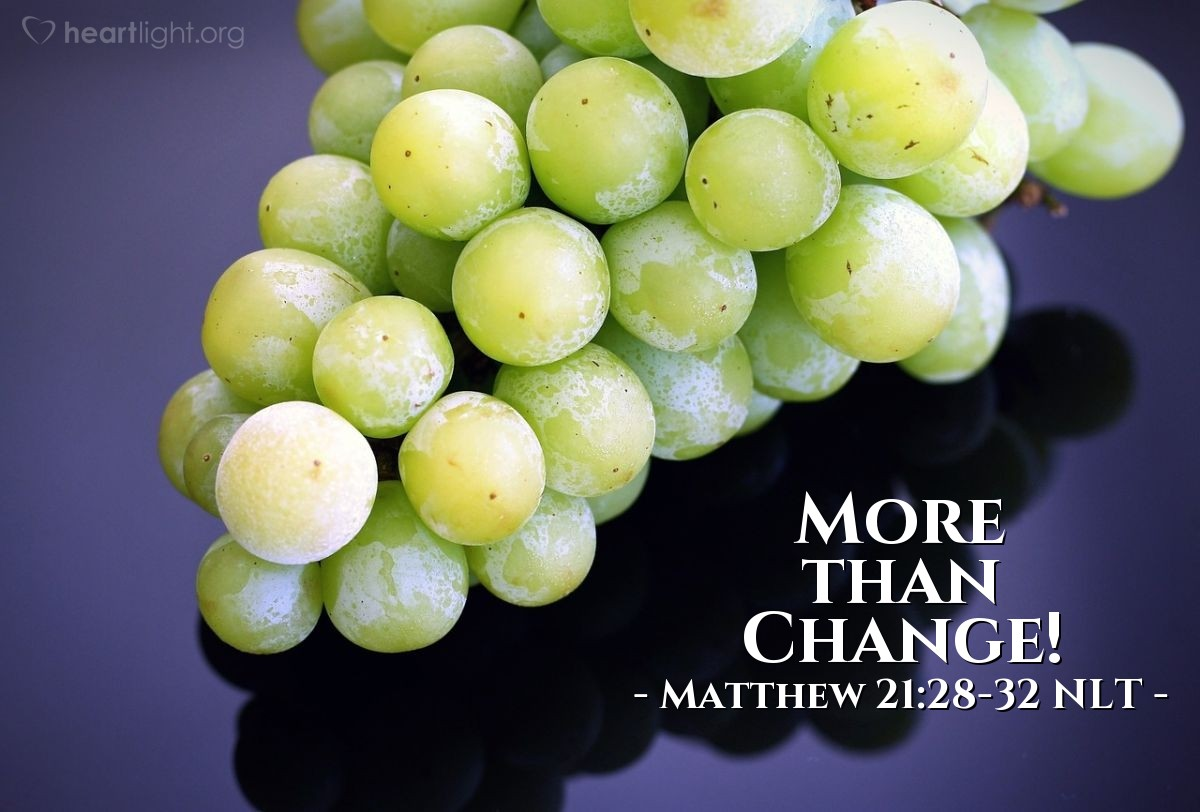 "Illustration of Matthew 21:28-32 NLT — "" Jesus said to them, """