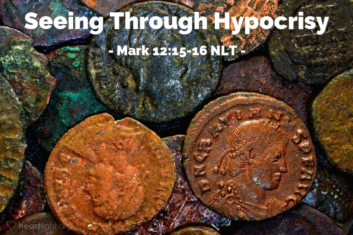 "Illustration of Mark 12:15-16 NLT — ""It is Caesar's picture and Caesar's name."""