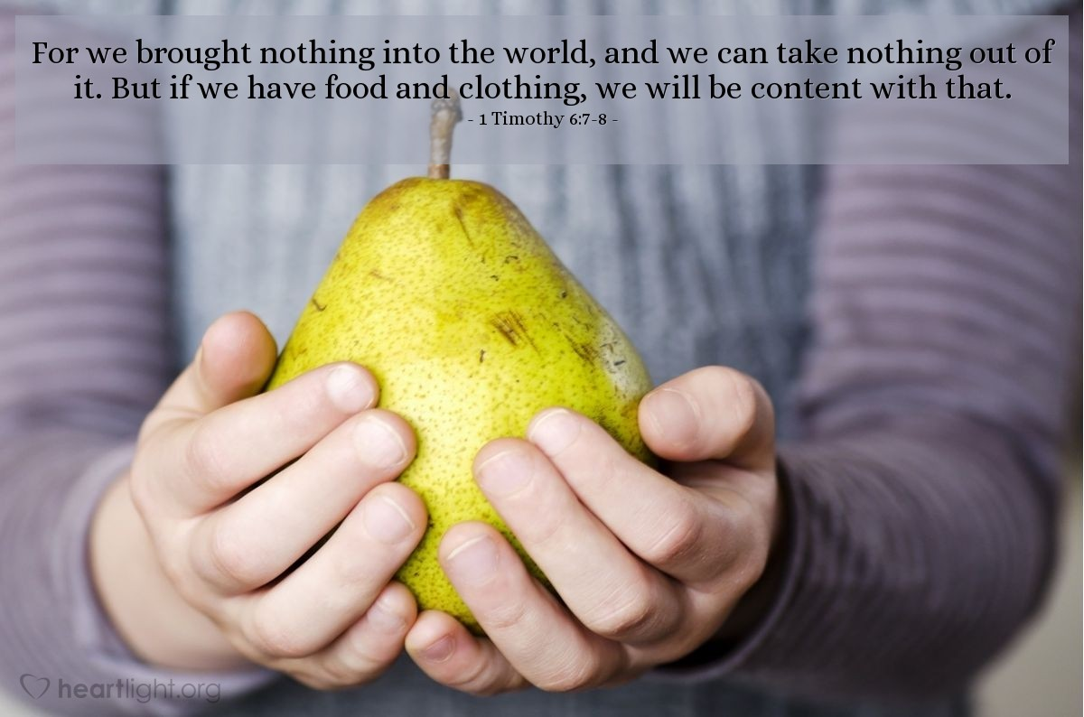 Illustration of 1 Timothy 6:7-8 on Food