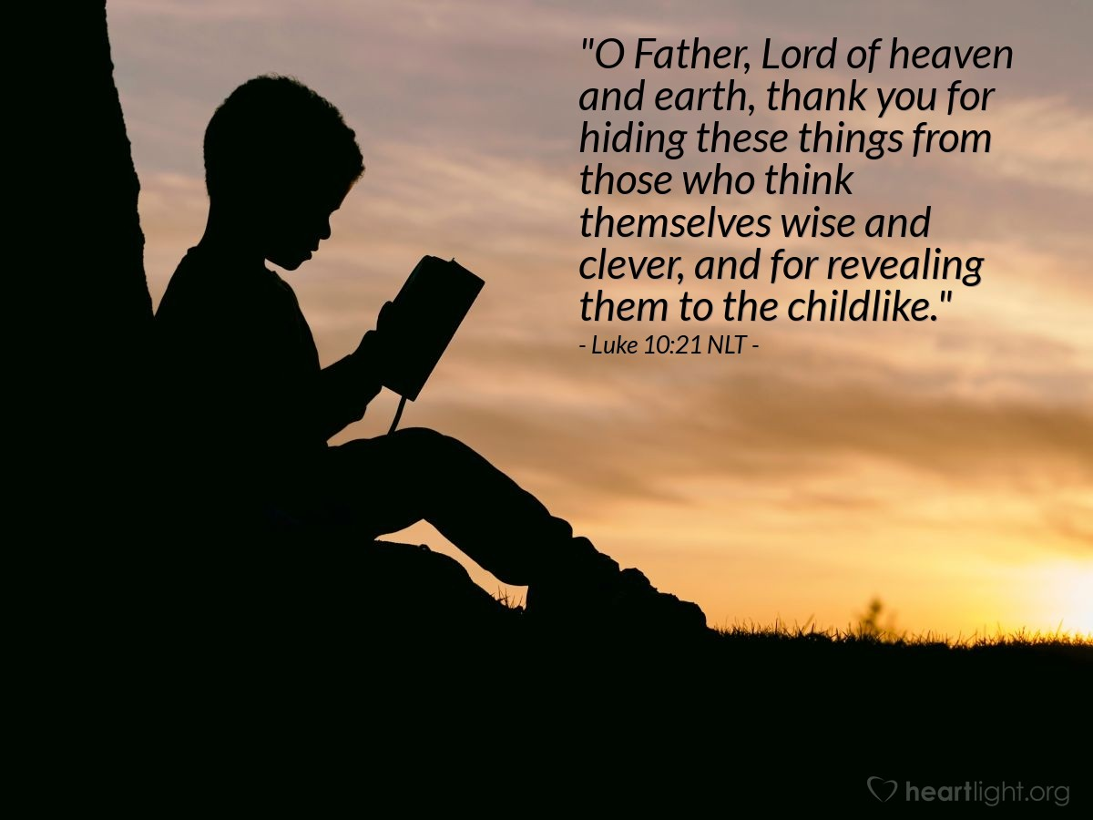 """Illustration of Luke 10:21 NLT — """"I thank you, Father, Lord of heaven and earth."""""""