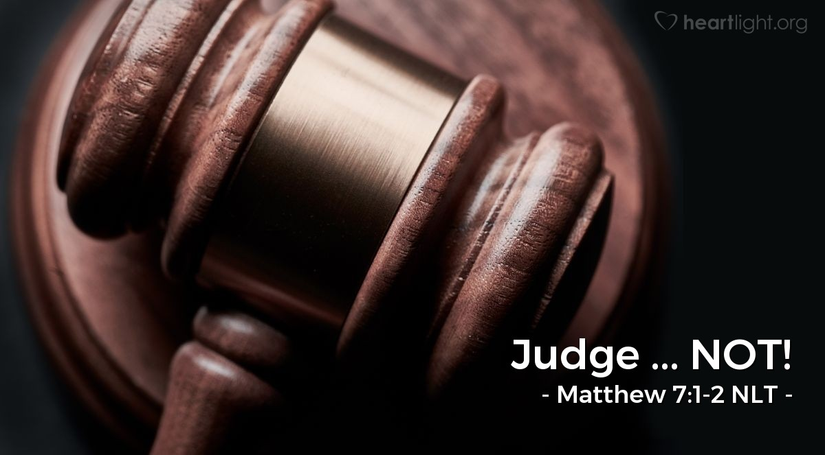 Illustration of Matthew 7:1-2 —  If you judge other people, you will be judged in the same way you judge them.