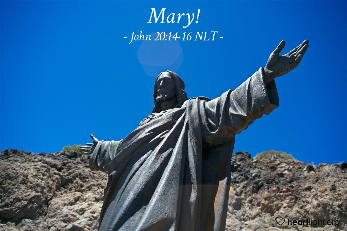 """Illustration of John 20:14-16 NLT — """"Teacher"""""""