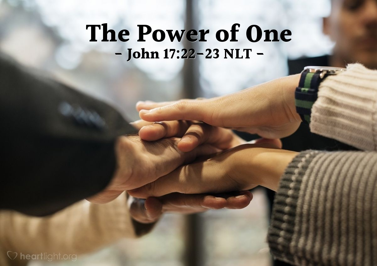 """Illustration of John 17:22-23 — """"I have given these people the glory that you gave me."""""""