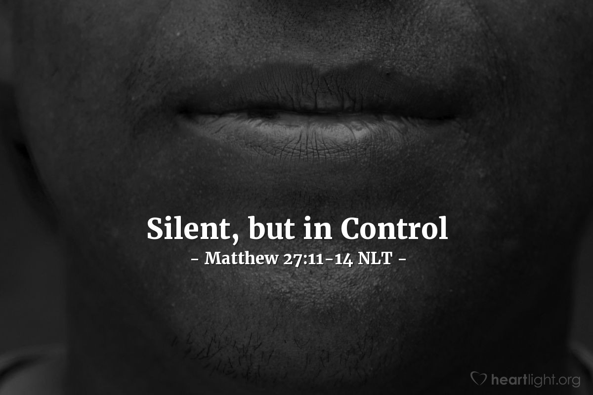 "Illustration of Matthew 27:11-14 NLT — ""You hear these people accusing you of all these things. Why don't you answer?"""