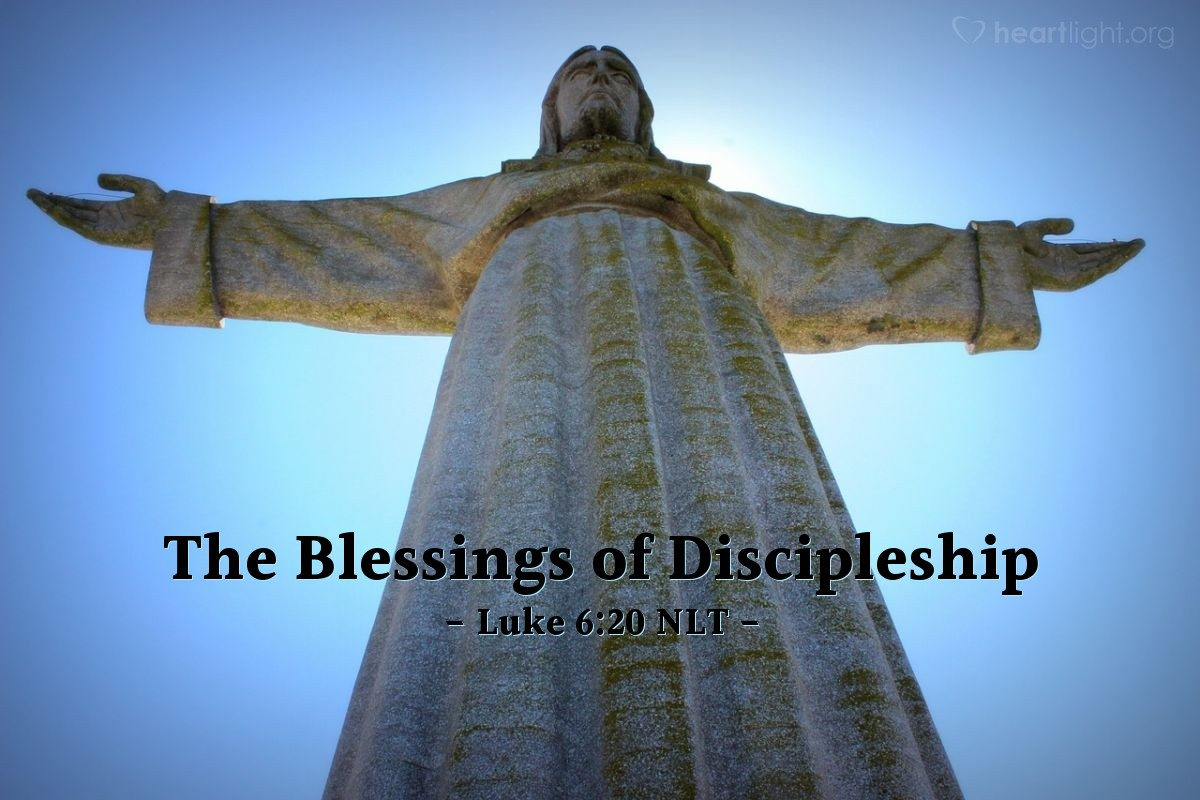 """Illustration of Luke 6:20 NLT — Then Jesus turned to his disciples and said, """"God blesses you who are poor, for the Kingdom of God is yours."""""""