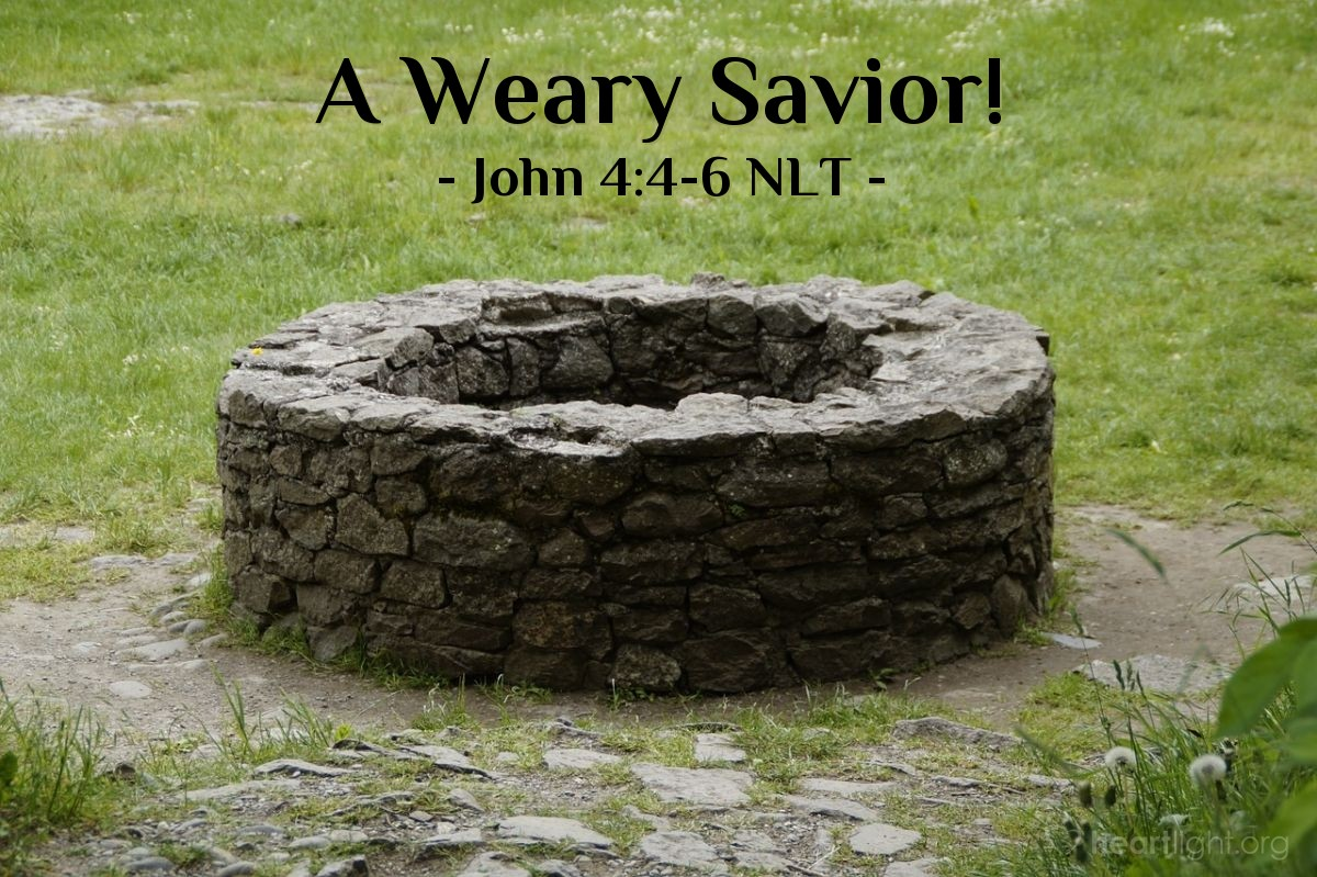 Illustration of John 4:4-6 NLT —  Jacob's well was there; and Jesus, tired from the long walk, sat wearily beside the well about noontime.