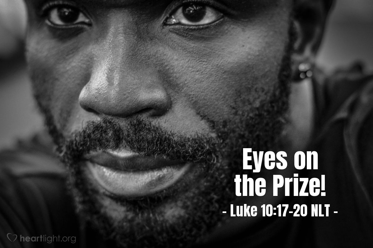 """Illustration of Luke 10:17-20 NLT — """"Lord, even the demons obey us when we use your name!"""""""