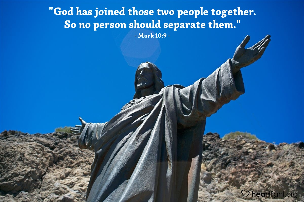 """Illustration of Mark 10:9 NLT — """"God has joined those two people together. So no person should separate them."""""""