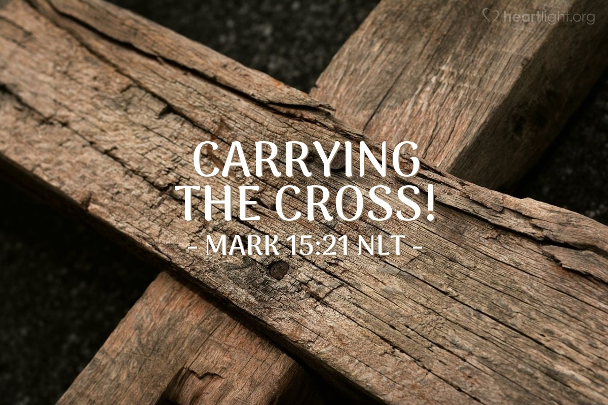 Illustration of Mark 15:21 NLT —  The soldiers forced Simon to carry the cross for Jesus.