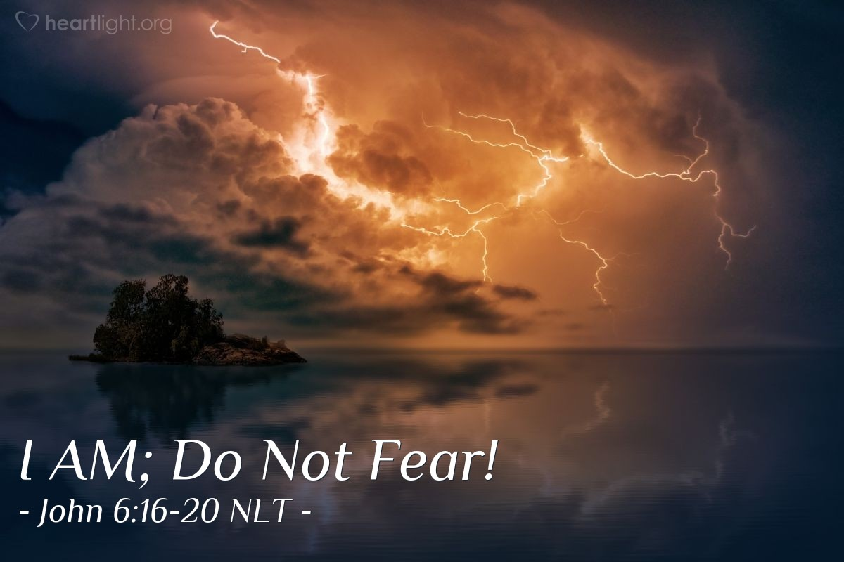 "Illustration of John 6:16-20 NLT — ""Don't be afraid. I am here!"""