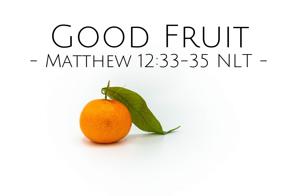 Illustration of Matthew 12:33-35 NLT —  And so he speaks the good things that come from his heart.