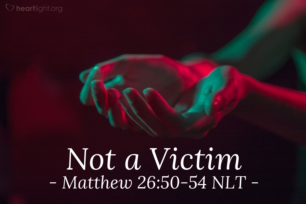 """Illustration of Matthew 26:50-54 NLT — """"Friend, do the thing you came to do."""""""