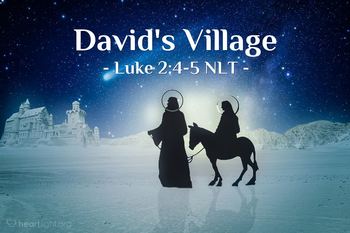 Illustration of Luke 2:4-5 —  He went to the town of Bethlehem in Judea.