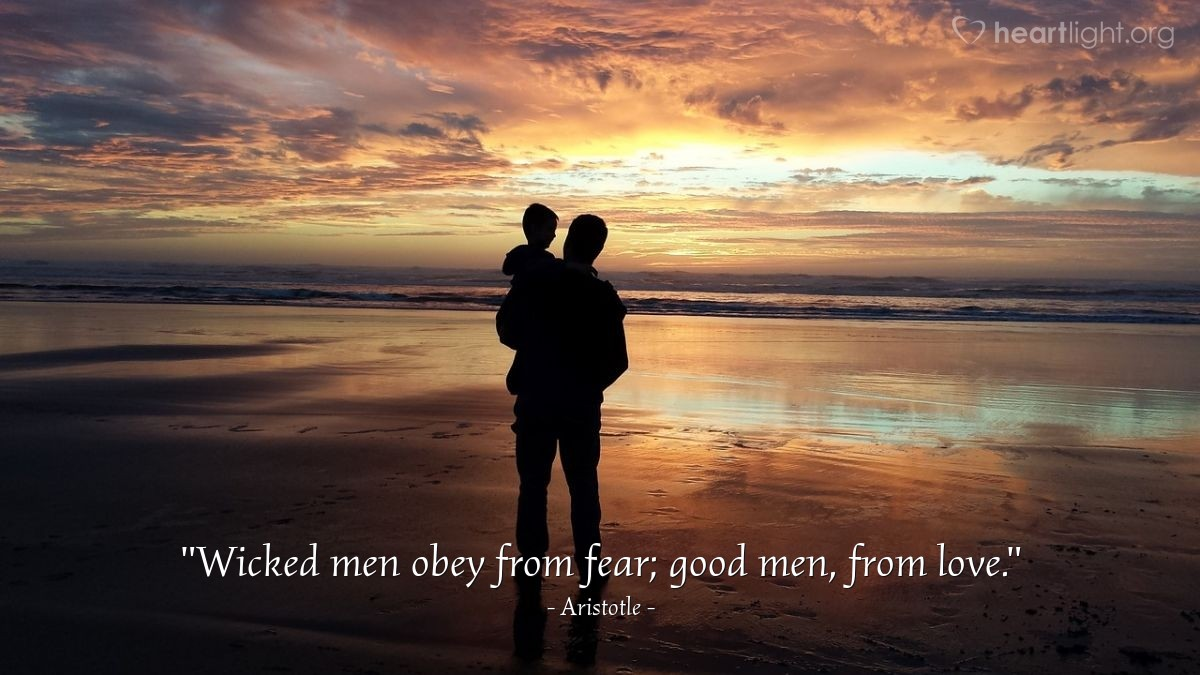 """Illustration of Aristotle — """"Wicked men obey from fear; good men, from love."""""""