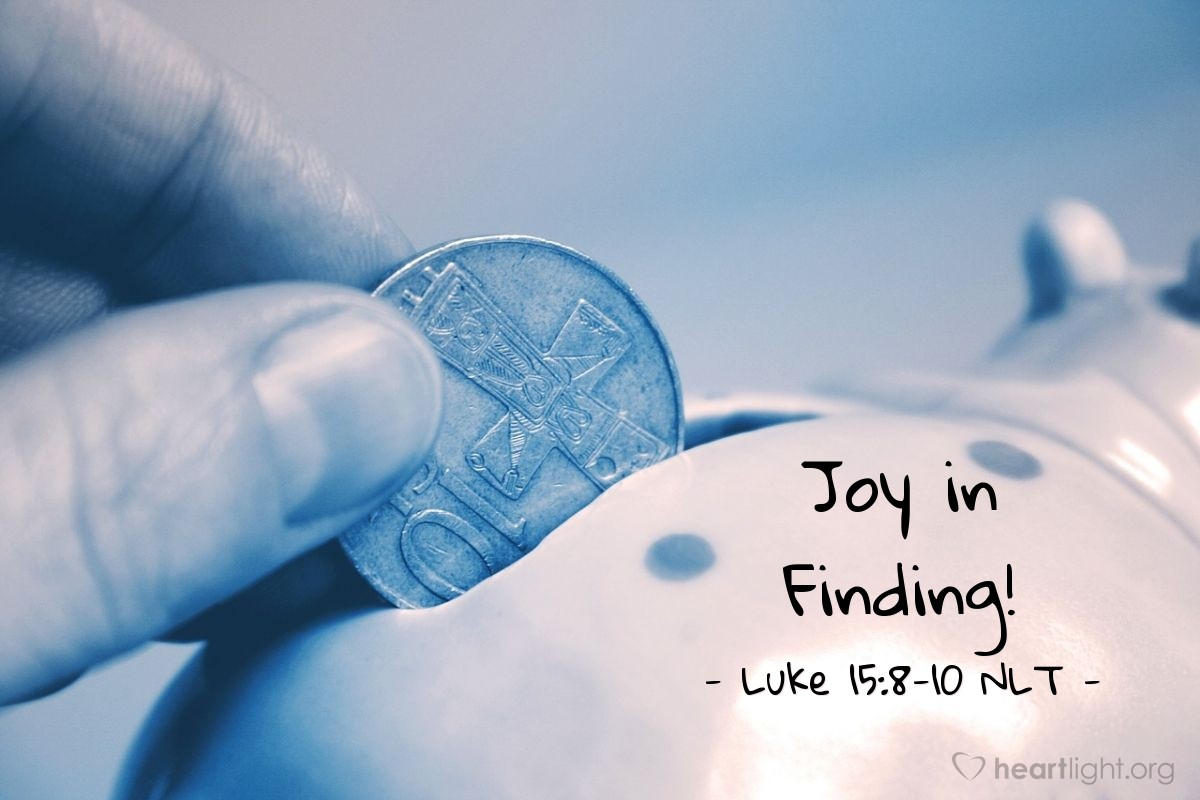 """Illustration of Luke 15:8-10 NLT — """"Or suppose a woman has ten silver coins and loses one."""""""
