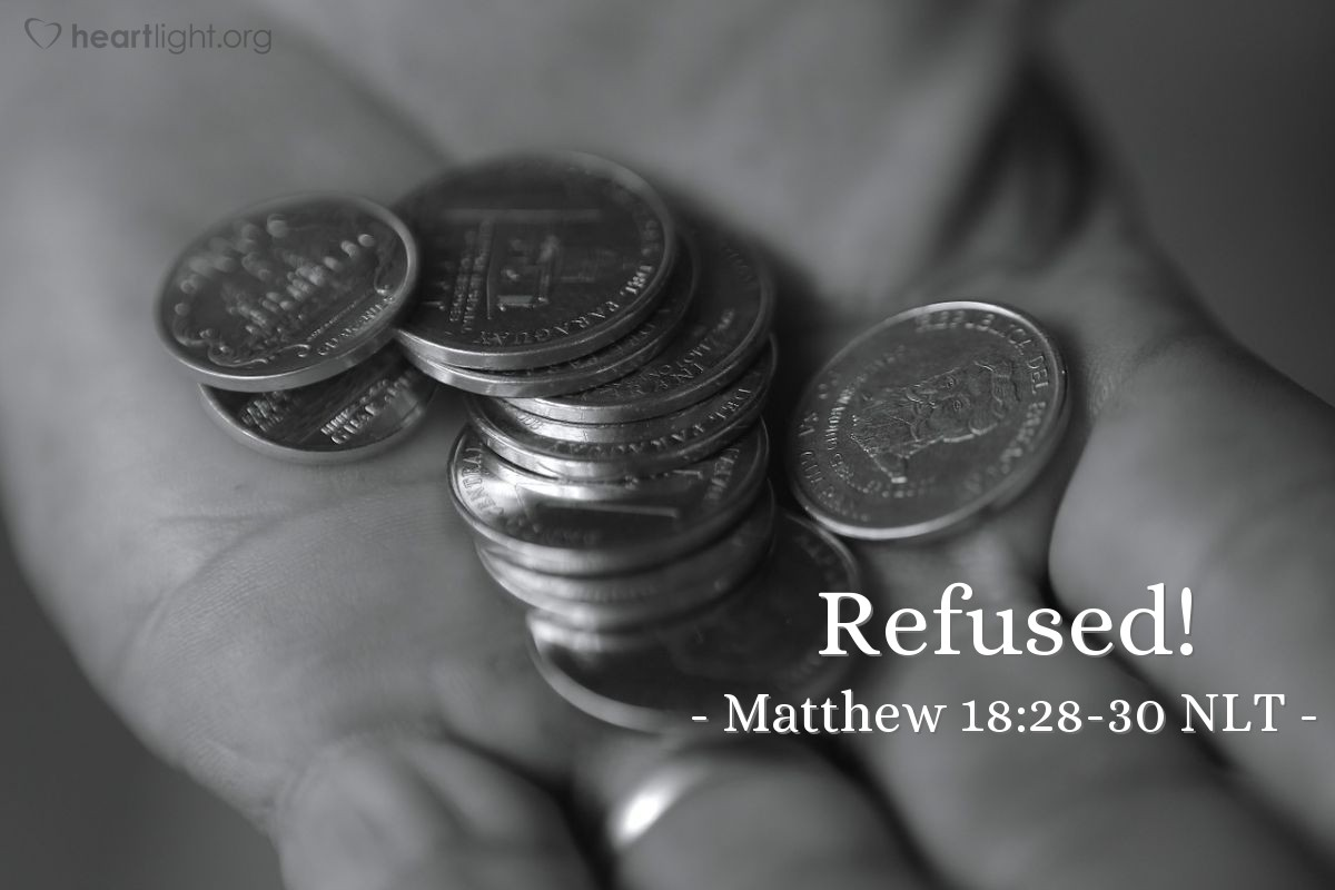 "Illustration of Matthew 18:28-30 NLT — ""Later, that same servant found another servant that owed him a few dollars' worth of silver."""