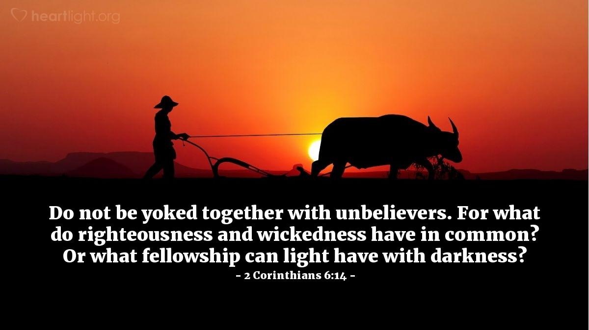 Illustration of 2 Corinthians 6:14 on Darkness