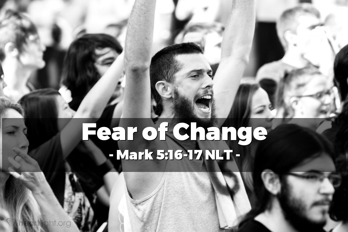 Illustration of Mark 5:16-17 NLT —  Then the people began to beg Jesus to leave their area.