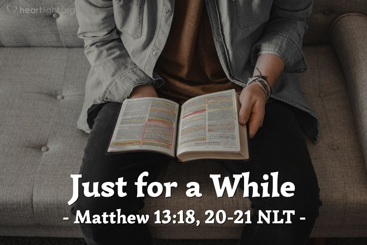 """Illustration of Matthew 13:18, 20-21 NLT — """"Now listen to the explanation of the parable about the farmer planting seeds: ..."""""""