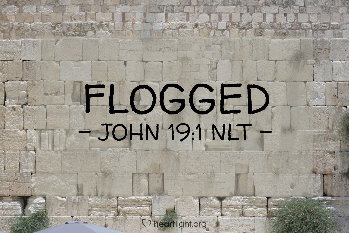 Illustration of John 19:1 NLT — Then Pilate had Jesus flogged with a lead-tipped whip.