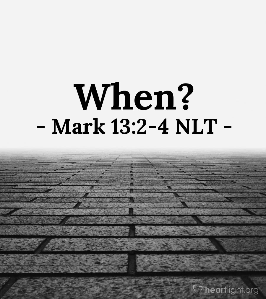 "Illustration of Mark 13:2-4 NLT — ""Yes, look at these great buildings. But they will be completely demolished. Not one stone will be left on top of another!"""
