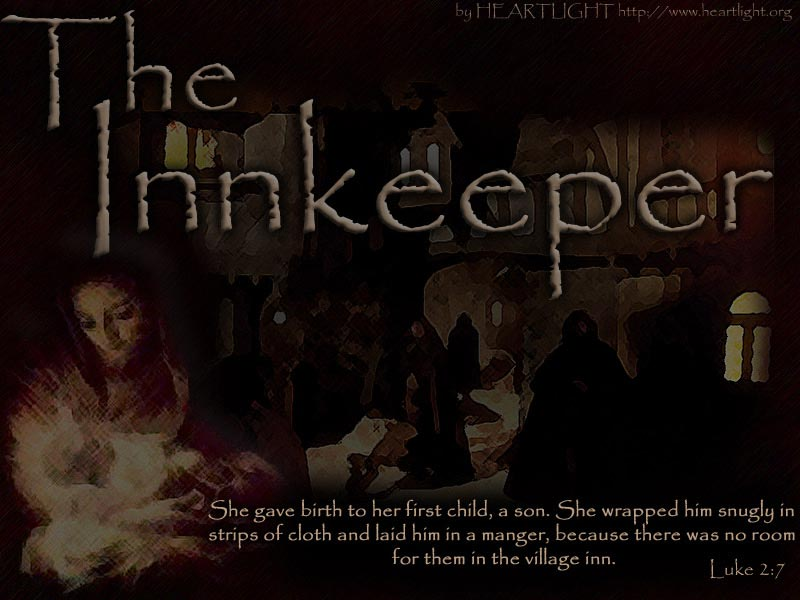 Quot The Innkeeper Quot Powerpoint Background Of Luke 2 7
