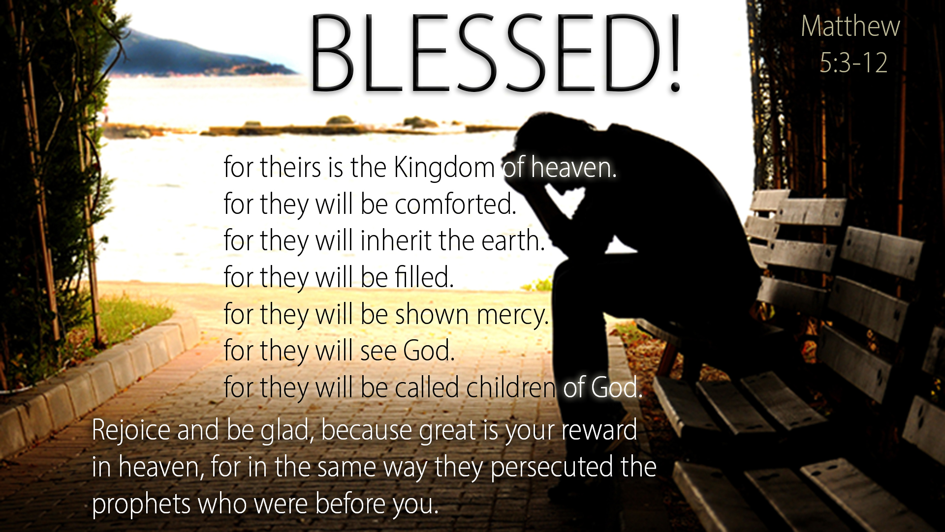matthew 5:3-12 / truly blessed — heartlight® gallery