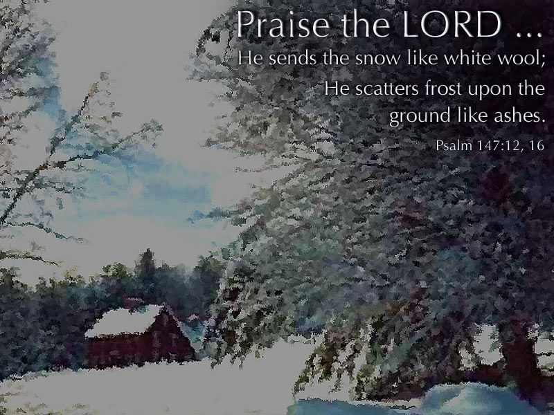 Quot He Sends The Snow Quot Powerpoint Background Of Psalm 147